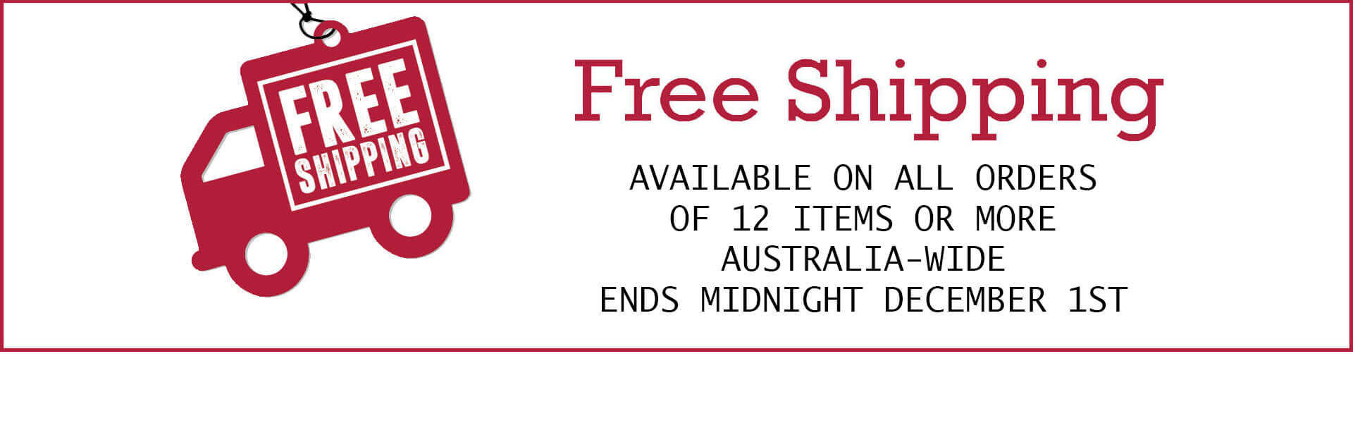 Free Shipping available until Midnight December 1st 2019 at Wine Sellers Direct for orders of 12 items or more.