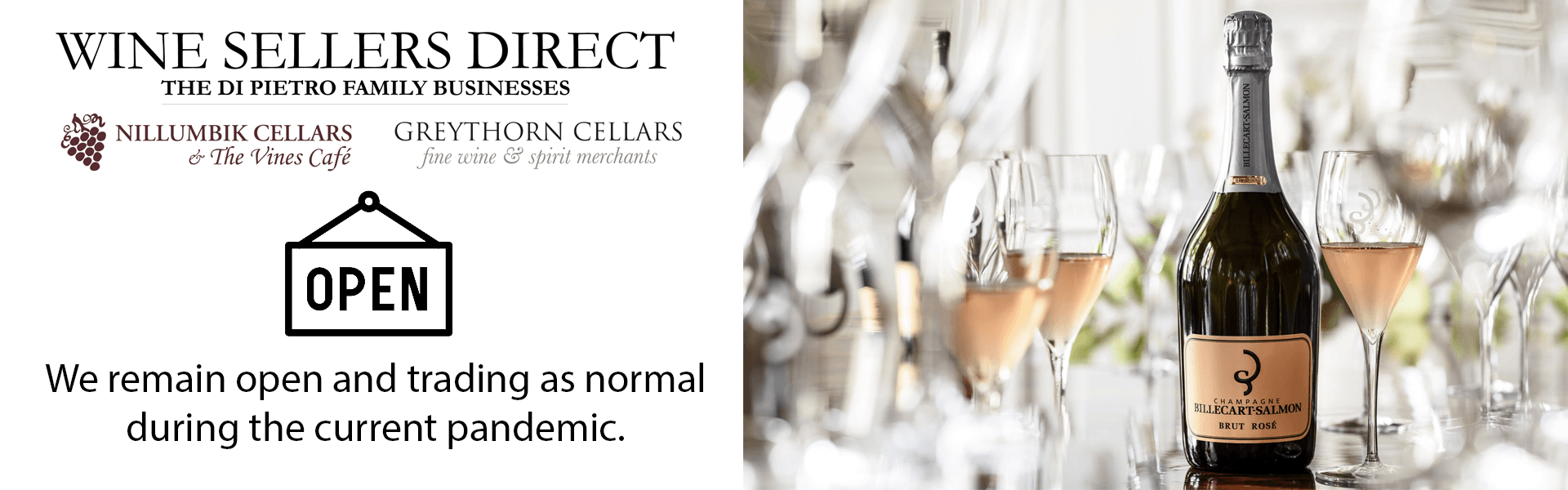 Wine Sellers Direct - Open and trading as normal. Check out the Billecart-Salmon Brut Rosé available here.